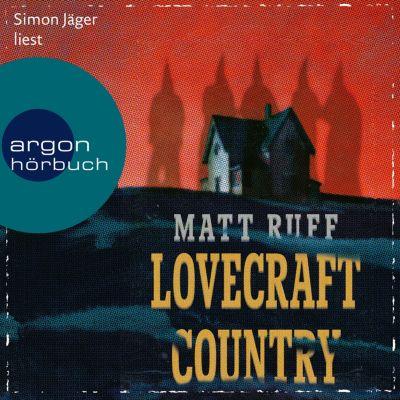 Lovecraft Country (Ungekürzte Lesung), Matt Ruff