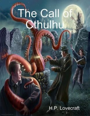 Lovecraft, H: Call of Cthulhu, H.p. Lovecraft
