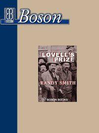 Lovell's Prize, Randy D. Smith
