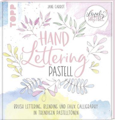 Lovely Pastell. Handlettering Pastell - Monja Becker |