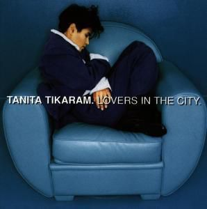Lovers In The City, Tanita Tikaram