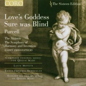 Love's Goddess Sure Was Blind, The Sixteen, Harry Christophers