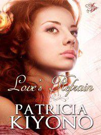 Love's Refrain, Patricia Kiyono