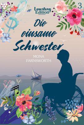 Lovestory Edition: Lovestory Edition 3 – Liebesroman, Mona Farnsworth