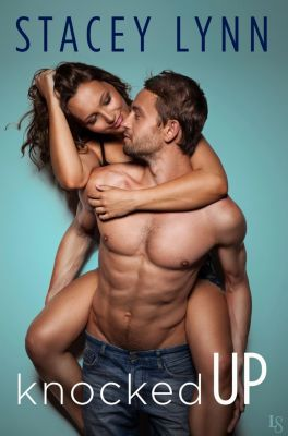 Loveswept: Knocked Up, Stacey Lynn