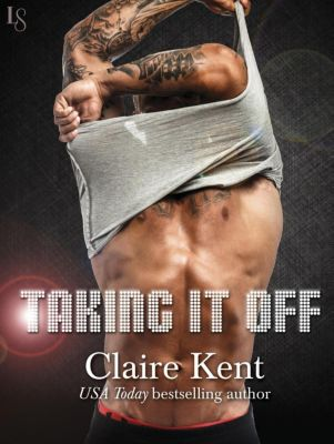 Loveswept: Taking It Off, Claire Kent