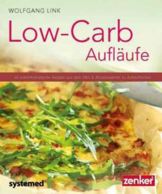 Low-Carb-Aufläufe, Wolfgang Link