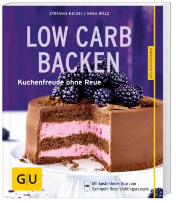 Low-Carb-Backen, Stefanie Nickel, Anna Walz