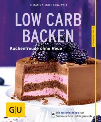 Low-Carb-Backen, Stefanie Nickel, Anna Walz