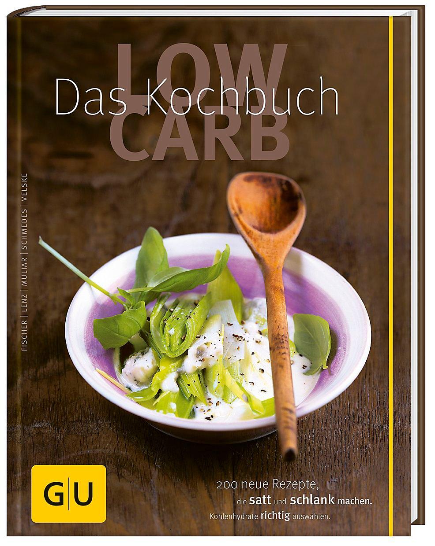 Low Carb Das Kochbuch Buch Versandkostenfrei Bei Weltbild