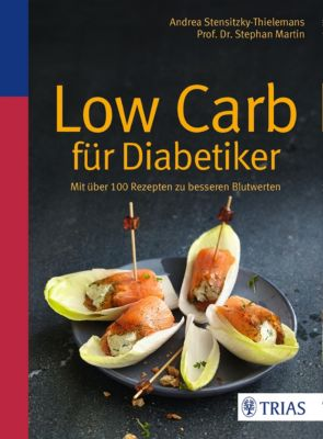 Low Carb für Diabetiker, Stephan Martin, Andrea Stensitzky-Thielemans