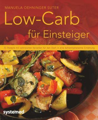 Low-Carb für Einsteiger, Manuela Oehninger Suter