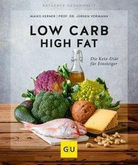 Low Carb High Fat, Jürgen Vormann, Maiko Kerner