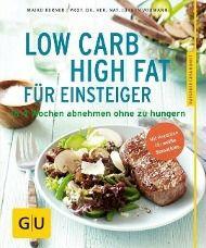 Low Carb High Fat für Einsteiger, Maiko Kerner, Jürgen Vormann