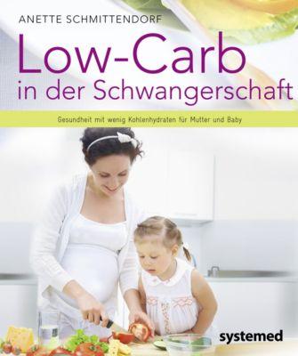 Low-Carb in der Schwangerschaft - Annett Schmittendorf pdf epub