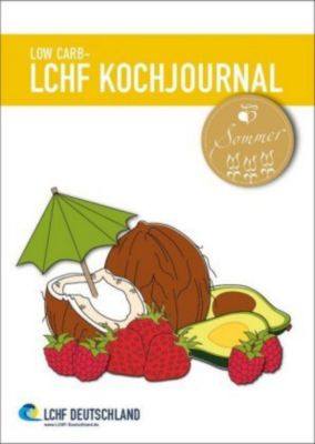 Low Carb - LCHF Kochjournal Sommer