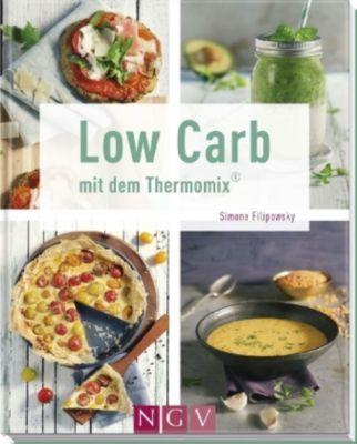 Low Carb mit dem Thermomix®, Simone Filipowsky
