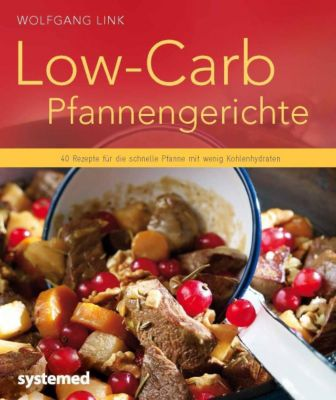 Low-Carb-Pfannengerichte, Wolfgang Link