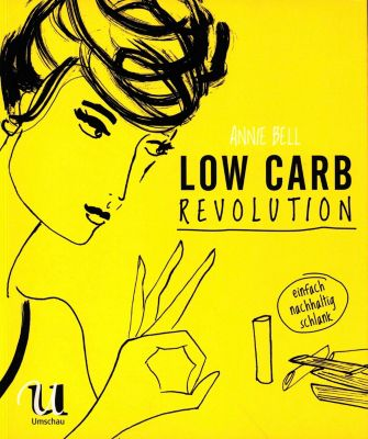 Low Carb Revolution - Annie Bell |