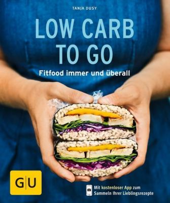 Low Carb to go - Tanja Dusy |