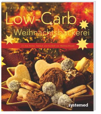Low-Carb-Weihnachtsbäckerei, Beate Strecker
