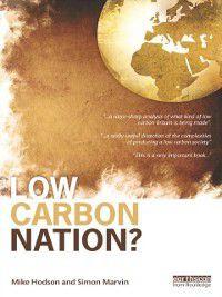 Low Carbon Nation?, Simon Marvin, Mike Hodson