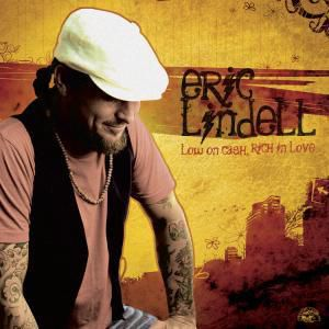 Low On Cash,Rich In Love, Eric Lindell