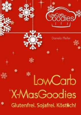LowCarb X-MasGoodies - Daniela Pfeifer pdf epub