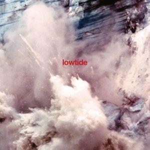 Lowtide, Lowtide