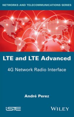 LTE and LTE Advanced, André Perez
