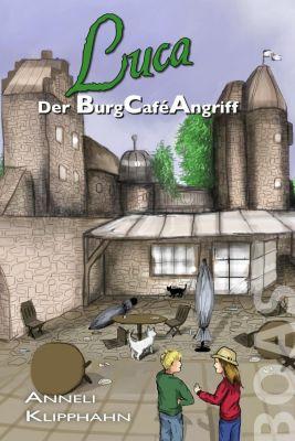 Luca - Der BurgCaféAngriff, Anneli Klipphahn