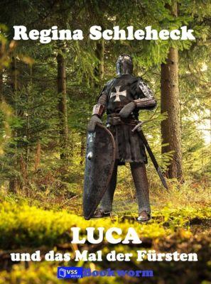 Luca und das Mal der Fürsten, Regina Schleheck
