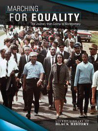 Lucent Library of Black History: Marching for Equality, Vanessa Oswald