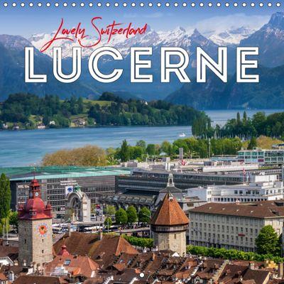 LUCERNE Lovely Switzerland (Wall Calendar 2019 300 × 300 mm Square), Melanie Viola