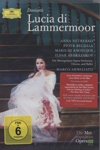 Lucia Di Lammermoor, Anna Netrebko, Marco Armiliato, Met