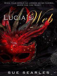 Lucia's Web, Sue Searles