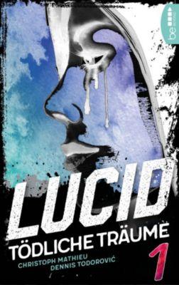 Lucid - Tödliche Träume, Dennis Todorovic, Christoph Mathieu