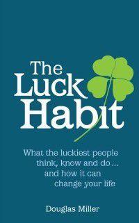 Luck Habit, Douglas Miller