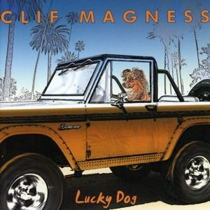 Lucky Dog, Clif Magness