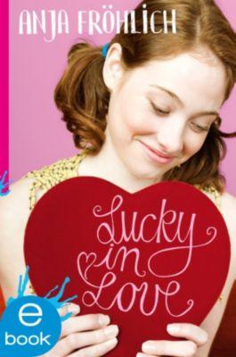 Lucky in Love, Anja Fröhlich