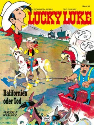 Lucky Luke Band 39: Kalifornien oder Tod, Morris, René Goscinny