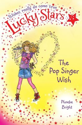 Lucky Stars 3: The Pop Singer Wish, Phoebe Bright