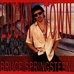 Lucky Town, Bruce Springsteen