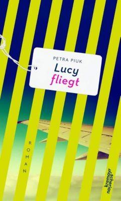 Lucy fliegt - Petra Piuk |
