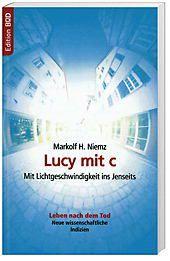 Lucy mit c, Markolf H. Niemz