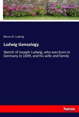 Ludwig Genealogy, Moses R. Ludwig