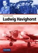 Ludwig Havighorst, Franz Kurowski