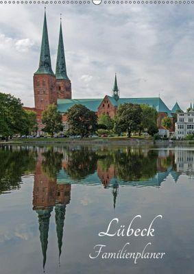 Lübeck - Familienplaner (Wandkalender 2019 DIN A2 hoch), Andrea Potratz