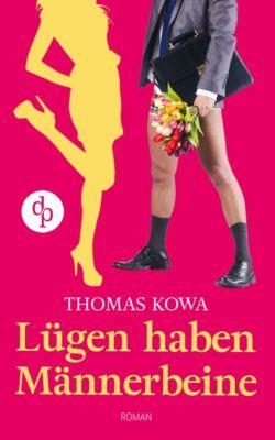 Lügen haben Männerbeine (Humor, Liebe), Thomas Kowa