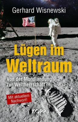 Lügen im Weltraum - Gerhard Wisnewski |